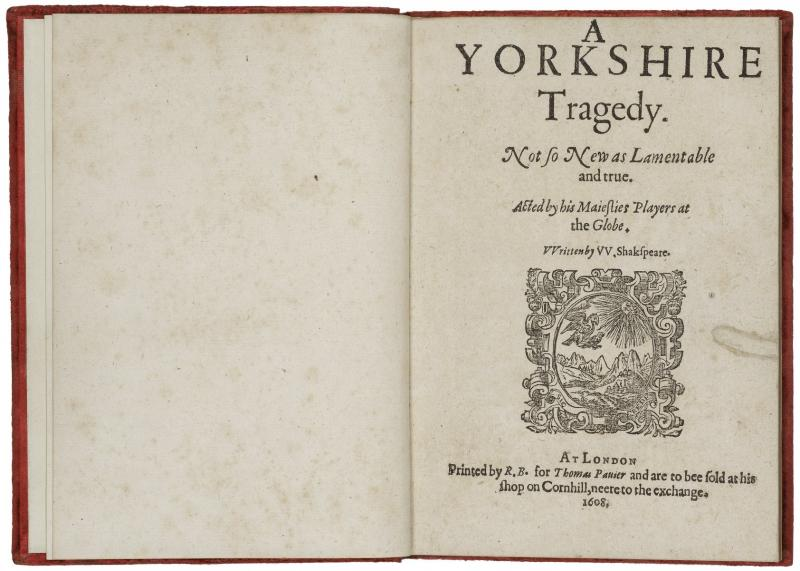 A Yorkshire Tragedy First Edition Shakespeare Documented